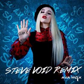 AVA MAX - SO AM I (REMIXES)